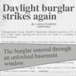 Daylight burglar strikes again